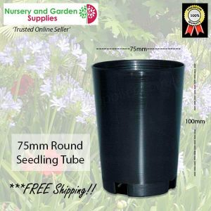 75mm Round Seedling Tube - for more info go to nurseryandgardensupplies.com.au